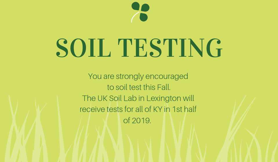 Soil Testing Strongly Encouraged this Fall